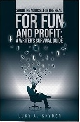 Book Review – Shooting Yourself in the Head for Fun and Profit by Lucy Snyder